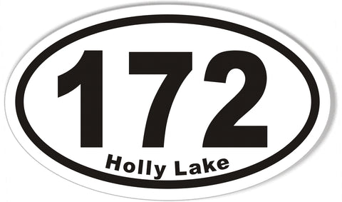 172 Holly Lake Oval Bumper Stickers