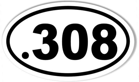 .308 Oval Bumper Stickers