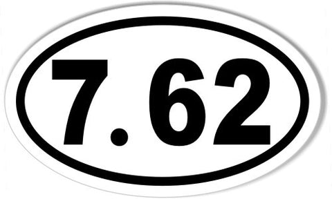 7.62 Oval Bumper Sticker