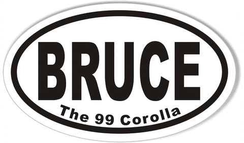 BRUCE The 99 Corolla Oval Bumper Stickers