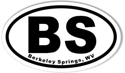 BS Berkeley Springs, WV 3x5 Inch Custom Oval Bumper Stickers