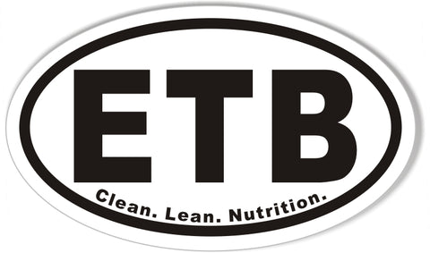ETB  Clean. Lean. Nutrition.  Oval Bumper Stickers