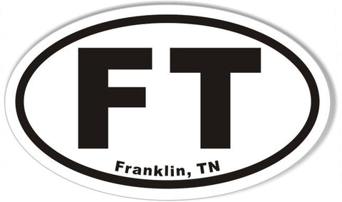 FT Franklin, TN Oval Bumper Stickers