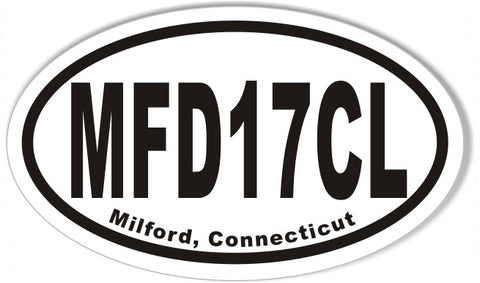 MFD17CL Milford, Connecticut Oval Bumper Stickers