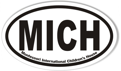 MICH Montessori International Children's House Oval Bumper Stickers