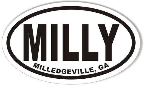 MILLY MILLEDGEVILLE, GA Custom Oval Bumper Stickers
