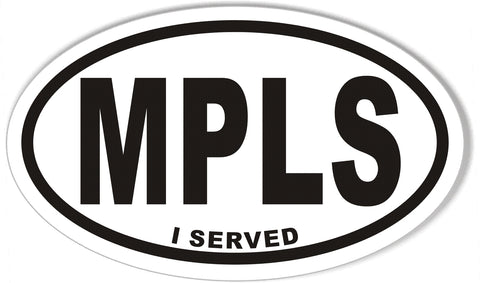 MPLS I SERVED Oval Bumper Stickers