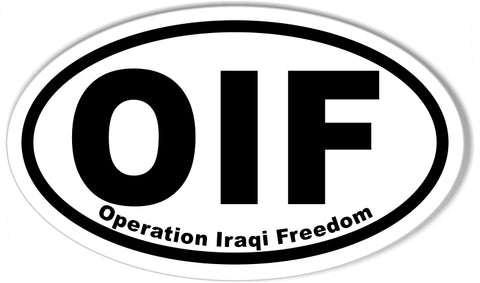 Operation Iraqi Freedom OIF Oval Bumper Sticker