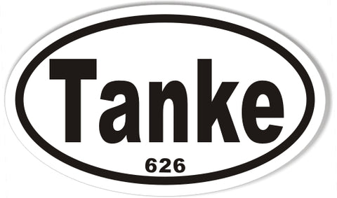 Tanke 626 Custom Oval Bumper Stickers