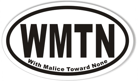 WMTN With Malice Toward None Oval Bumper Stickers