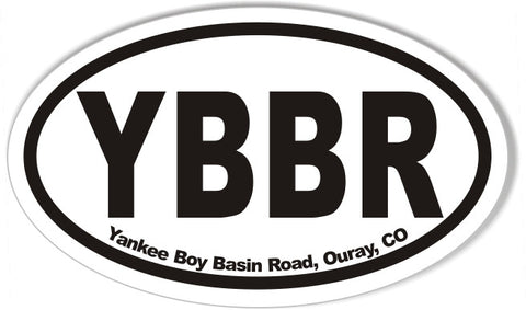 YBBR Yankee Boy Basin Road, Ouray, CO  Oval Bumper Stickers
