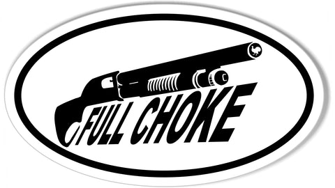 FULL CHOKE Turkey Hunting Oval Bumper Stickers