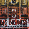 Big Business - 2009 Dan Grzeca poster Baltimore, MD Ottobar