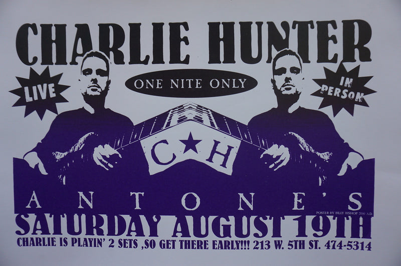 Charlie Hunter - 2011 Bishop poster Austin, Texas Antone's