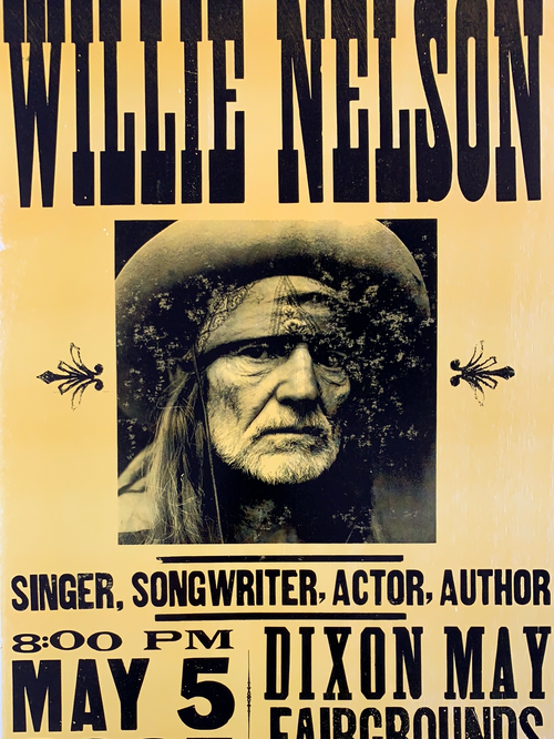 Willie Nelson - 2005 Hatch Show Print poster Dixon, CA May Fairgrounds