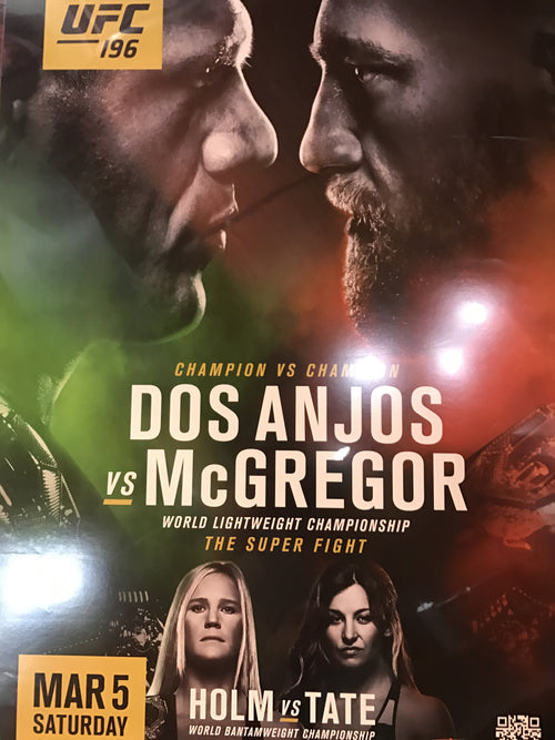 UFC 196 poster Dos Anjos vs. Conor McGregor, Holly Holm vs. Tate