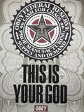 Lesser Gods - 2003 Shepard Fairey poster This is Your God print