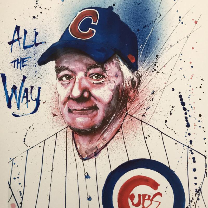 Dreams Come True - 2017 Joey Feldman poster Cubs Bill Murray All The Way BLUE