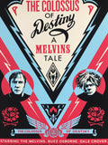 The Colossus of Destiny: A Melvins Tale - Shepard Fairey 2017 poster