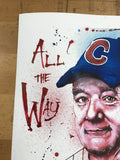 Dreams Come True - 2017 Joey Feldman poster Cubs Bill Murray All The Way RED