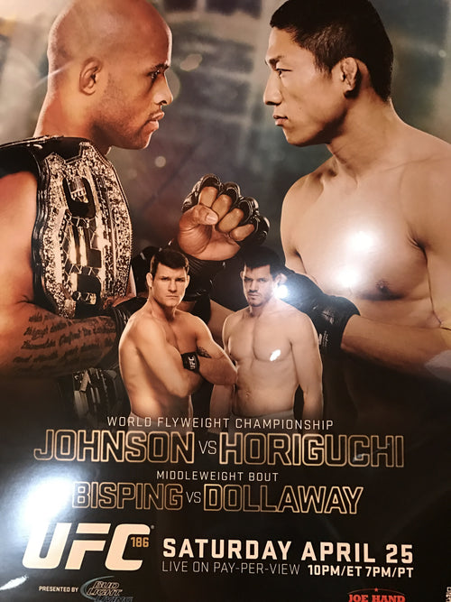 UFC 186 poster Johnson vs. Horiguchi Bisping vs. Dollaway