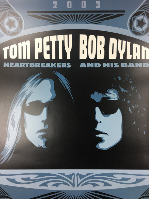 Tom Petty Bob Dylan - 2003 Shepard Fairey Poster Holmdel, NJ PNC Bank Arts Center