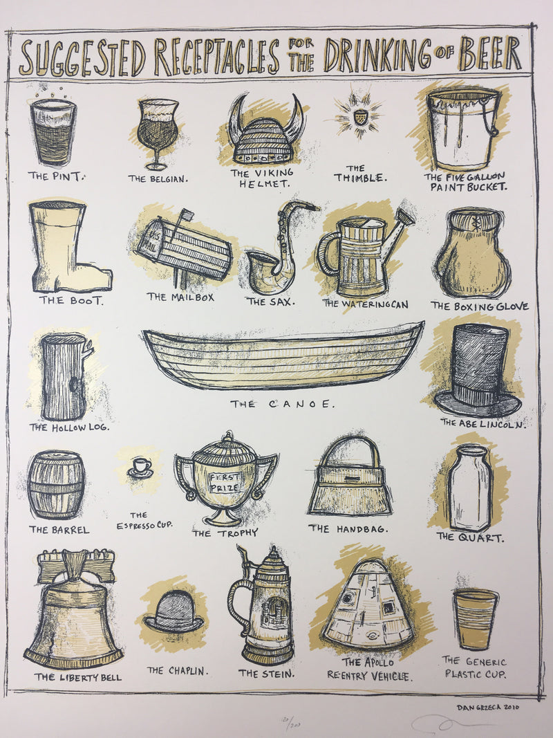 Suggested Receptacles for the Drinking of Beer - 2010 Dan Grzeca Poster Art Prin
