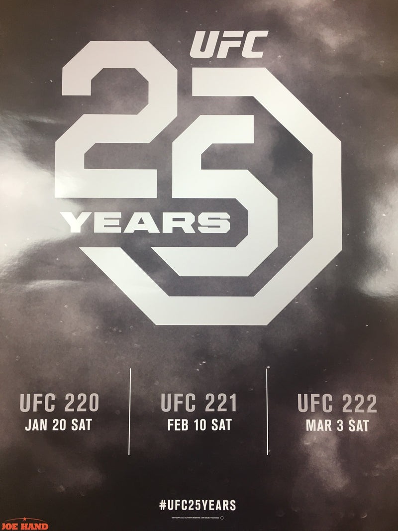 UFC 25 Years - 2017 Poster UFC 220, 221, 222