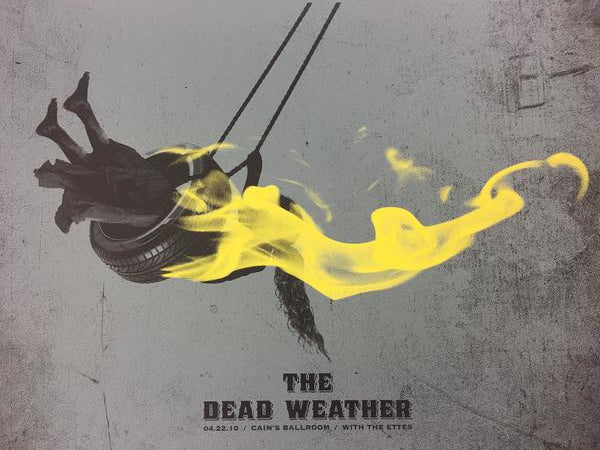 The Dead Weather - 2010 Todd Slater Poster Tulsa, OK Cain's Ballroom