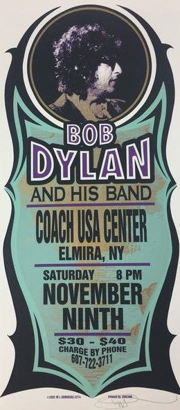 Bob Dylan - 2002 Mark Arminski Poster Elmira, NY Coach USA Center