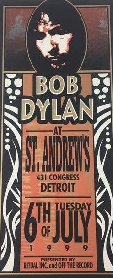 Bob Dylan - 1999 Mark Arminski Poster Detroit, MI St. Andrews Hall