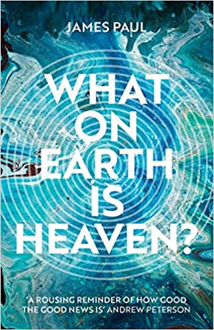 What On Earth Is Heaven?