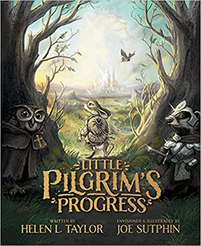 The Little Pilgrim's Progress (Illustrated Edition) (Ships August 3)