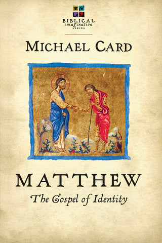 Matthew: The Gospel of Identity