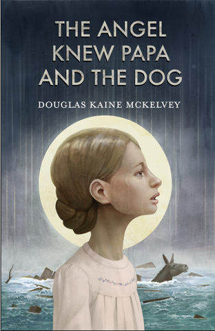 Scratched and Dented: The Angel Knew Papa and the Dog