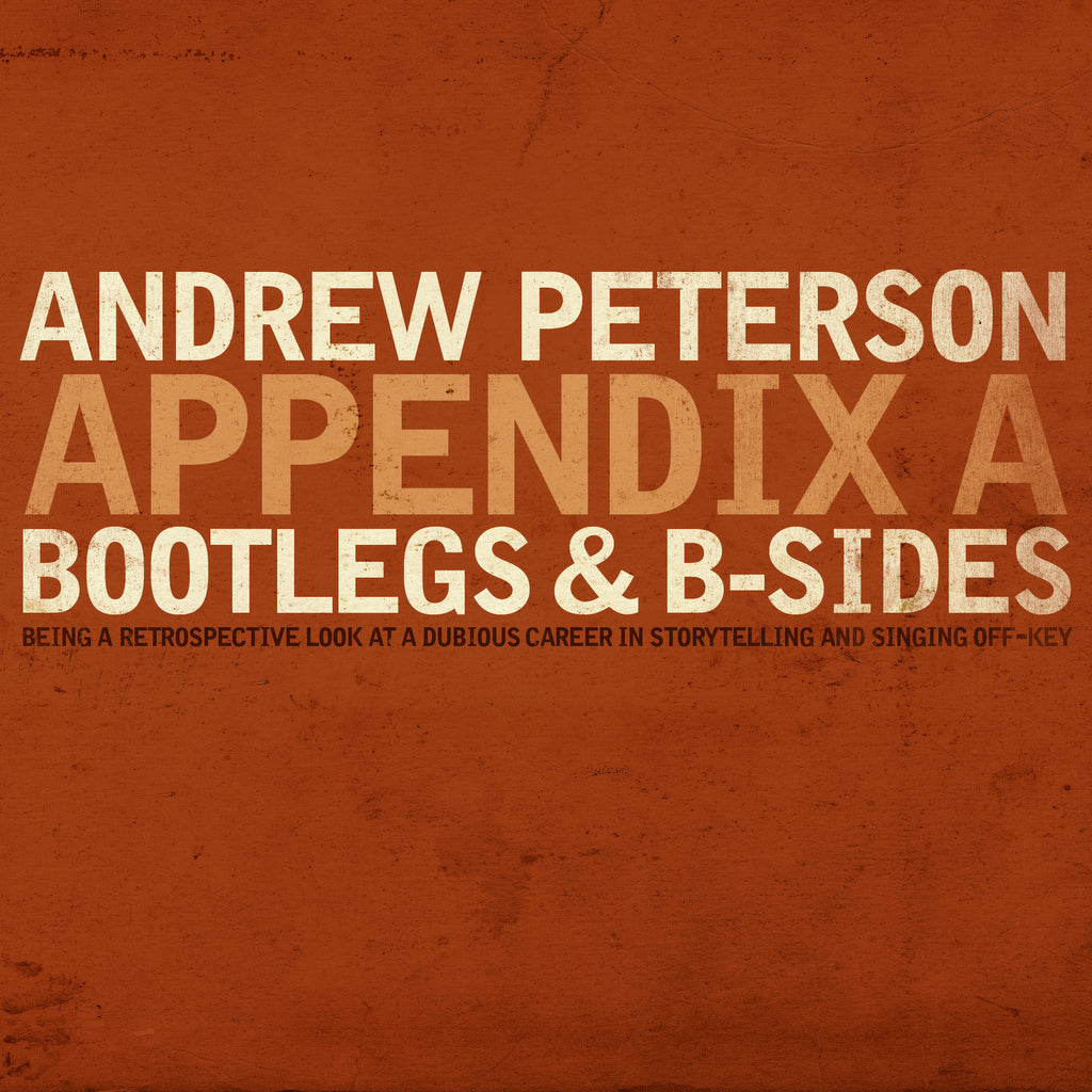 Appendix A Bootlegs B Sides The Rabbit Room Store