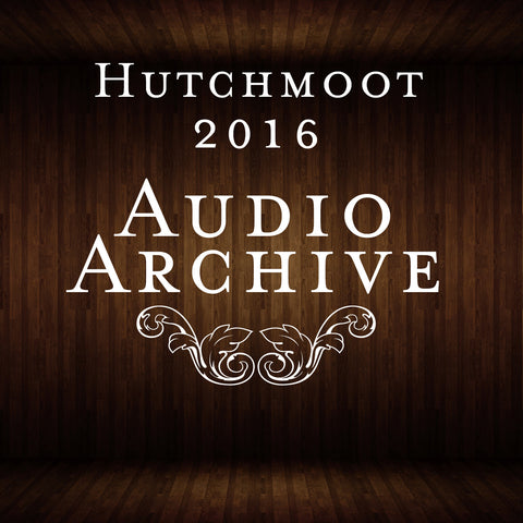 Hutchmoot 2016 Audio Archive