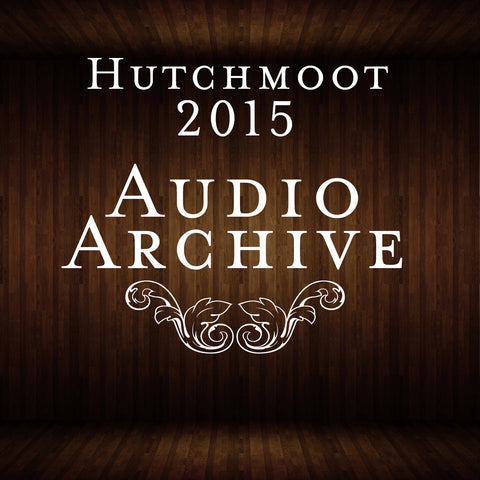 Hutchmoot 2015 Audio Archive