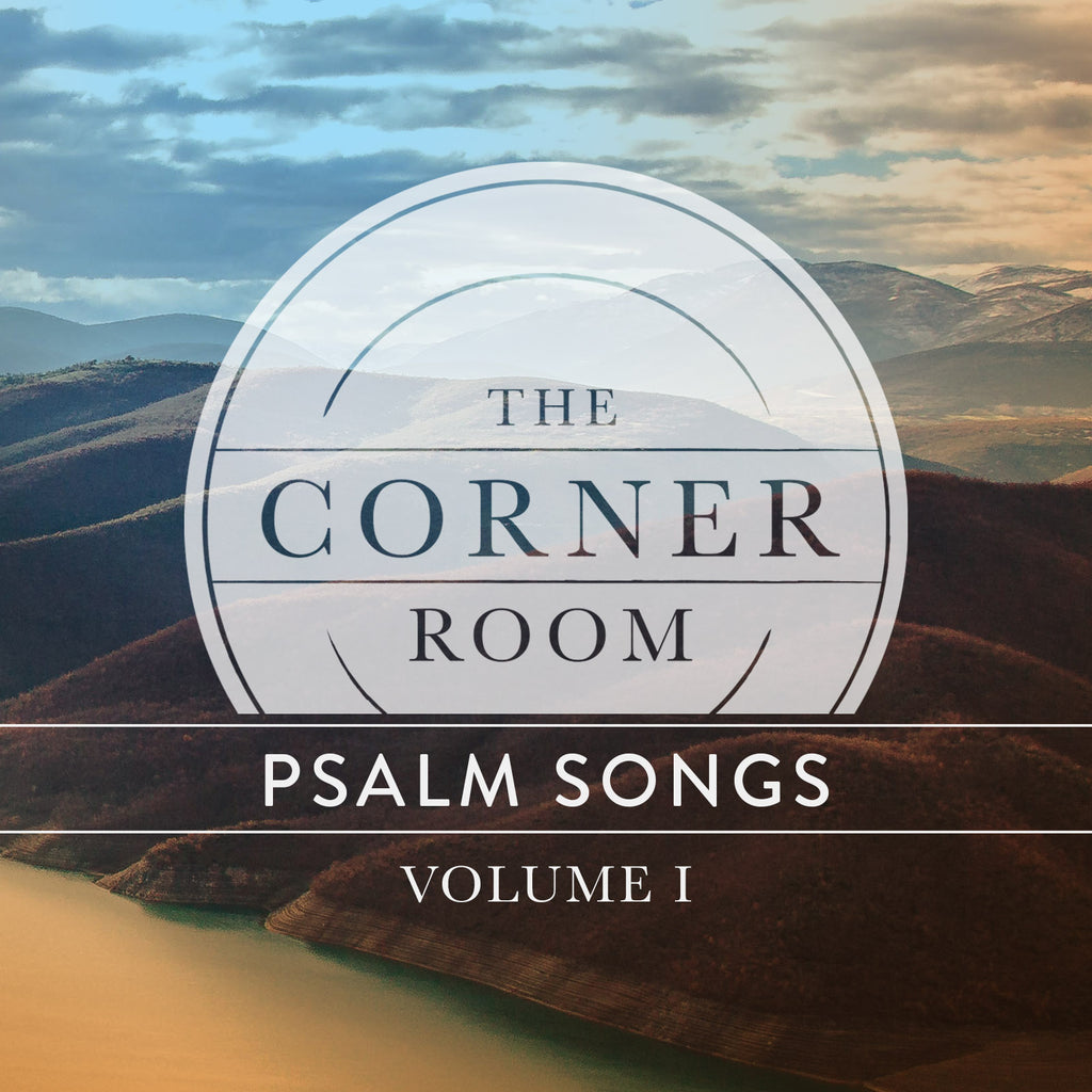 Psalm Songs, Vol. 1