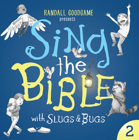 Slugs & Bugs: Sing the Bible Vol. 2