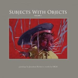 Scratched and Dented: Subjects With Objects, Vol. 1