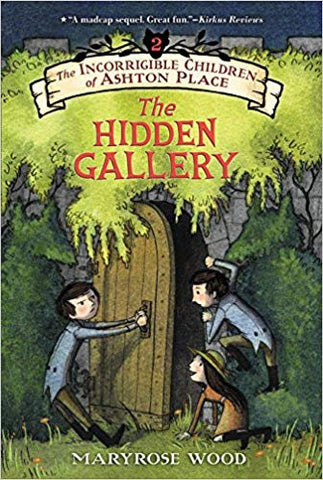 The Incorrigible Children of Ashton Place: The Hidden Gallery