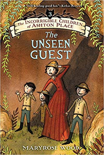 The Incorrigible Children of Ashton Place: The Unseen Guest