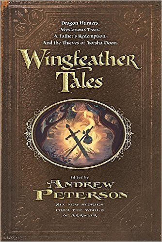 Scratched and Dented: Wingfeather Tales