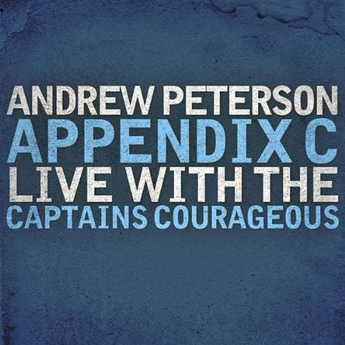Appendix C: Live with the Captains Courageous