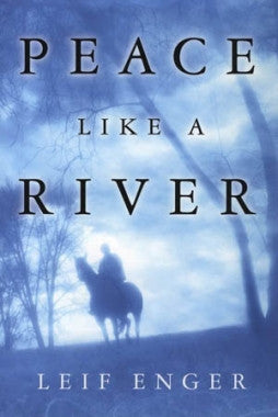 Scratched and Dented: Peace Like a River