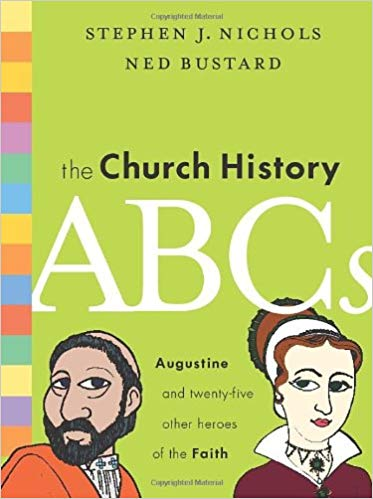Scratched and Dented: The Church History ABCs: Augustine and 25 Other Heroes of the Faith