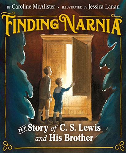 Scratched and Dented: Finding Narnia: The Story of C. S. Lewis and His Brother