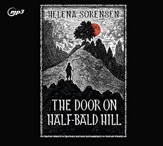 The Door on Half-Bald Hill (Audiobook CD)