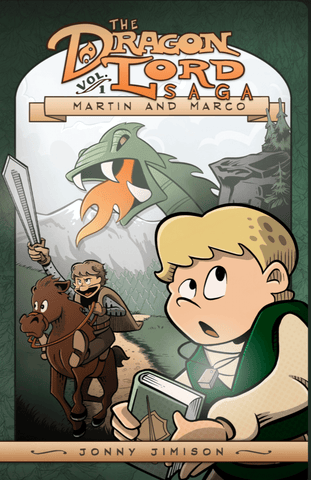 The Dragon Lord Saga: Martin and Marco